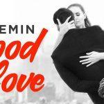 EMIN - GOOD LOVE - ПРЕМЬЕРА КЛИПА!!! - Секреты вдохновения