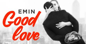 emin good love premera