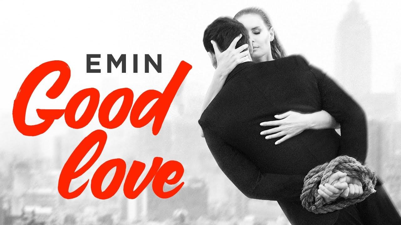 emin  good love  premera